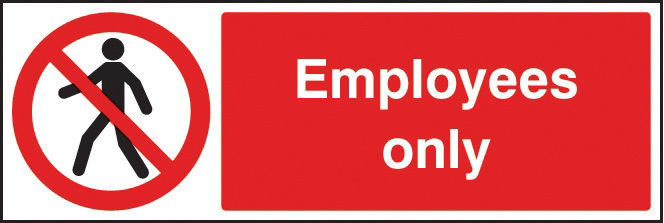 13242G SIGN EMPLOYEES ONLY RIGID