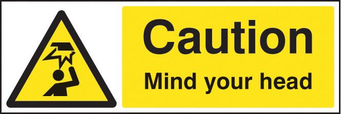 14216M CAUTION MIND YOUR HEAD RIGID